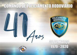 ANIVERSÁRIO DO COMANDO DE POLICIAMENTO RODOVIÁRIO E DO 3º BATALHÃO DE POLÍCIA RODOVIÁRIA