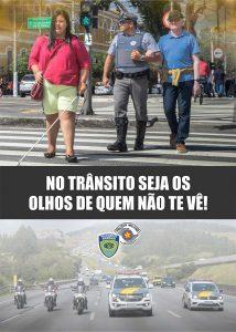 CAMPANHA PARA O MÊS DE JUNHO: NO TRÂNSITO SEJA OS OLHOS DE QUEM NÃO TE VÊ!